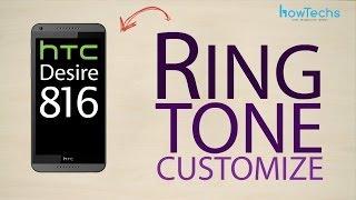 HTC Desire 816 dual sim - How to customize ringtone