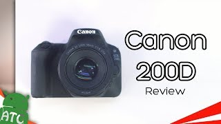 Canon 200D DSLR Review - Best Budget Camera | 4K | ATC