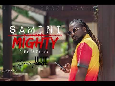 Samini mighty produced by Brainybeatz (FreeStyle)