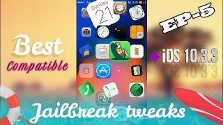 BEST IOS 10.3.3 JAILBREAK TWEAKS EP5