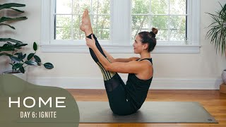 Home - Day 6 - Ignite  |  30 Days of Yoga With Adriene
