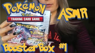 BreakThrough Booster Box Opening, #1! Pokemon TCG ASMR Soft-Spoken with Tapping