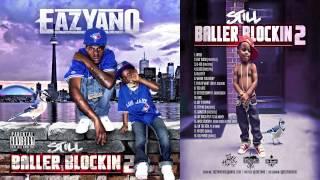 09.  Eazyano - 10 Toes Down feat. Baadass Bukk [Still Baller Blockin 2]