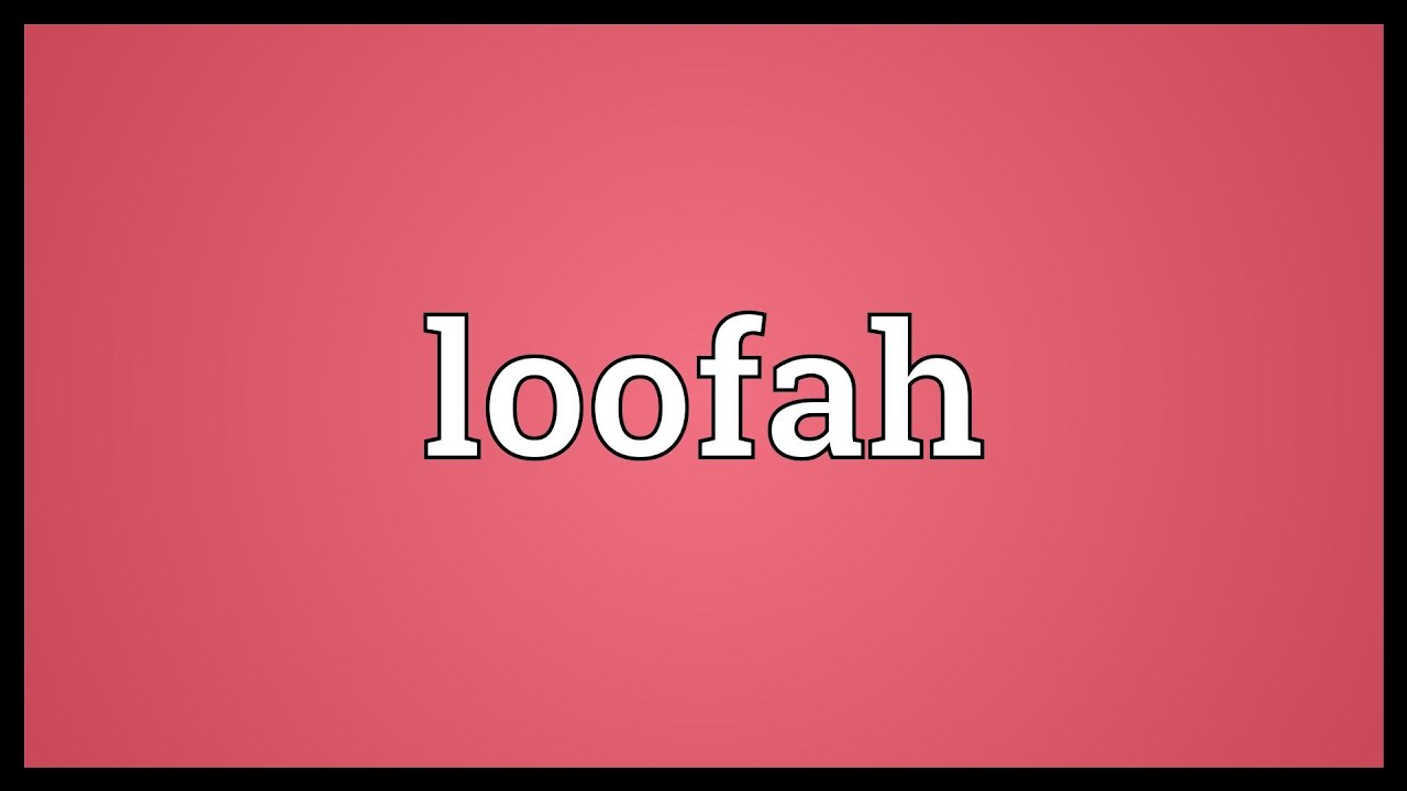 The villages loofah color meaning