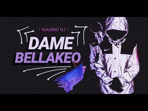 dame-bellakeo---rkt---mambo-dj
