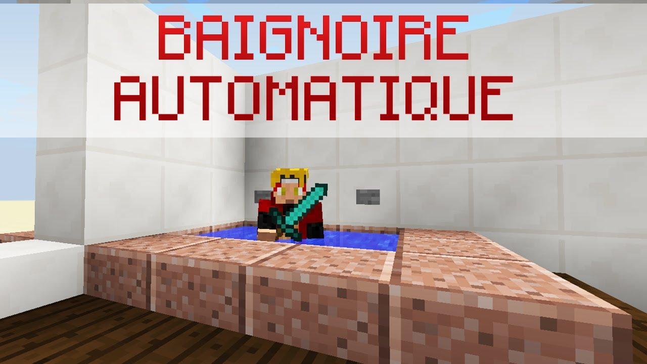 TUTORIEL] Baignoire automatique dans Minecraft - YouTube