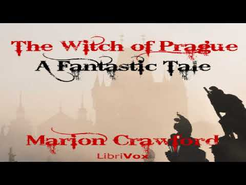 Witch of Prague: A Fantastic Tale | Francis Marion Crawford | Horror & Supernatural Fiction | 3/9