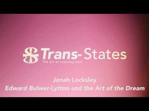 Jonah Locksley - Edward Bulwer-Lytton and the Art of the Dream