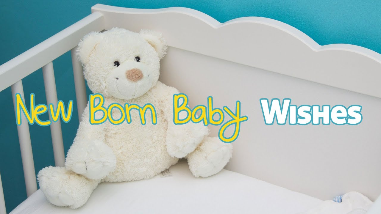 New Born Baby Wishes Youtube