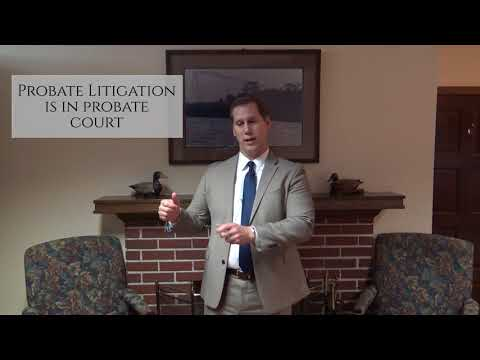 What's the Difference in Probate or Estate Litigation and Trust Litigation?
