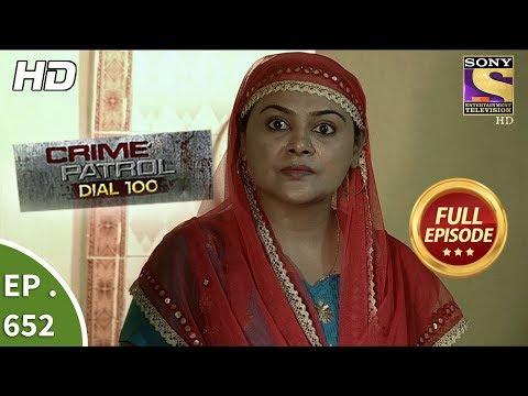 Crime Patrol Dial 100 - क्राइम पेट्रोल - Ep 652 - Full Episode - 14th November, 2017
