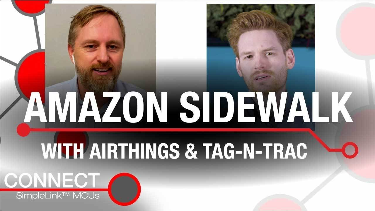 Connect: Amazon Sidewalk chat with Airthings and Tag-n-Trac