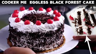 Cooker Me 1 Kg Black Forest Eggless Cake Recipe - बेकरी जैसी केक बिना अंडा ओवन - cookingshooking