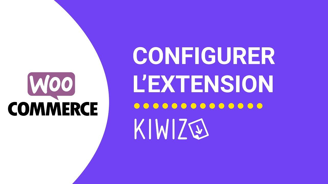 Configurer l'extension Kiwiz - Certification de facturation - Woocommerce