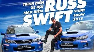 Trình diễn ô tô mạo hiểm tại Sài Gòn - Kỷ lục gia Guinness Russ Swift