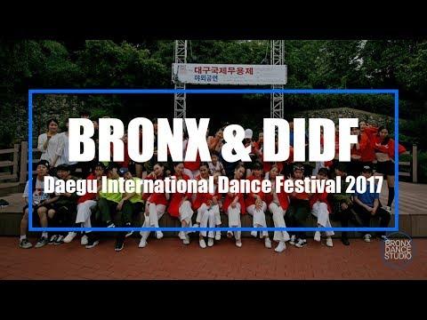 대구댄스학원 브롱스 BRONX & DIDF / Daegu International Dance Festival 2017