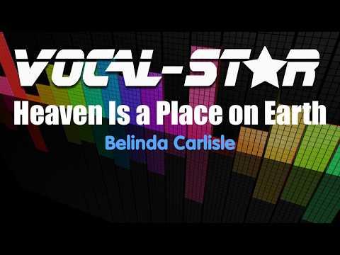 Belinda Carlisle - Heaven Is A Place On Earth (Karaoke Version) With Lyrics HD Vocal-Star Karaoke