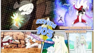 ☆GLADION VS LILLIE ... I mean ASH! & LILLIES DAD APPEARS!// Pokemon Sun & Moon Episode 105 Review