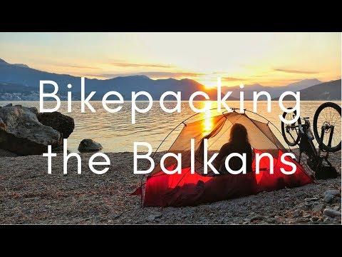 Bikepacking the Balkans