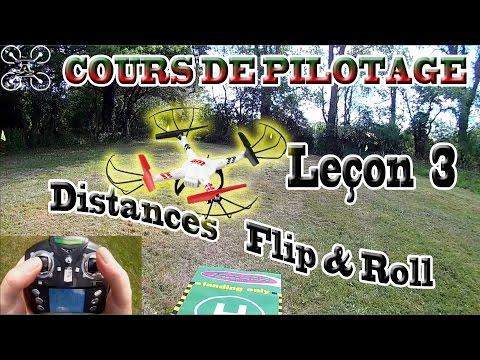 Apprendre à PILOTER un Drone / Multirotor, STICK VIEW - Leçon 3 : Distances  Flip & Roll