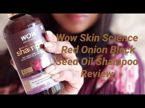 Wow Skin Science Red Onion Black Seed Oil Shampoo   Review
