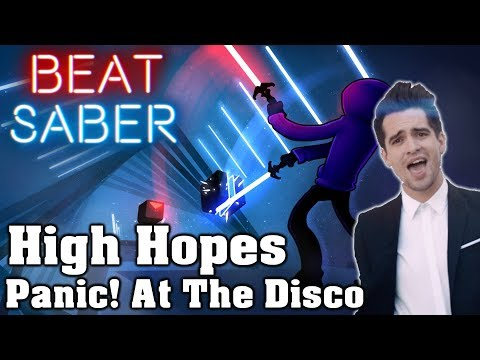 Beat Saber - High Hopes - Panic! At The Disco (custom song) | FC