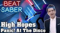 Beat Saber - High Hopes - Panic! At The Disco (custom song) | FC