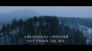 I Wonder as I Wander - Audrey Assad