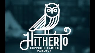 Hitherto Coffee & Gaming Parlour Social Media Promo