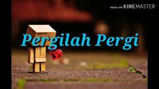 Gambar cover Lagu FTV Pergilah Pergi _ dj kensen (cover) Lirik