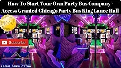 How To Start Your Own Party Bus Company - Access Granted Chicago Party Bus King Lance Hall Interview