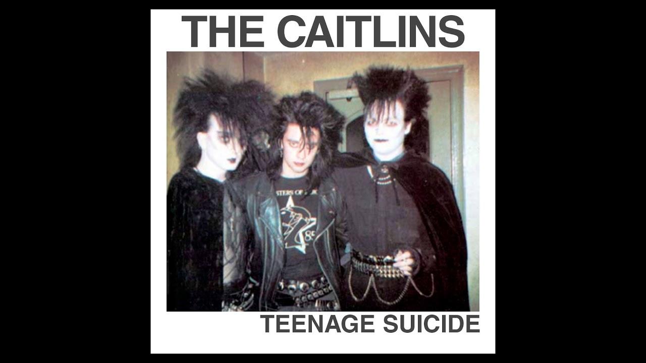 The Caitlins - Teenage Suicide