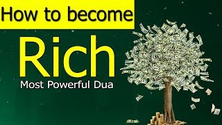 How To Become Rich-How To Become Wealthy-Wazifa For Money