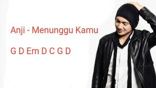 Gambar cover Chord gitar dan lirik - Anji - Menunggu Kamu