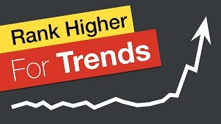 How To Rank YouTube Videos Higher For Trending Topics