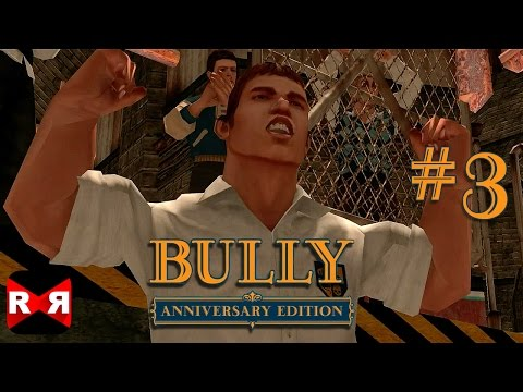 Bully: Anniversary Edition - IOS / Android - Walkthrough Gameplay Part 3