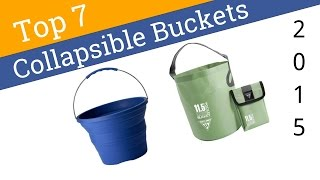 7 Best Collapsible Buckets 2015