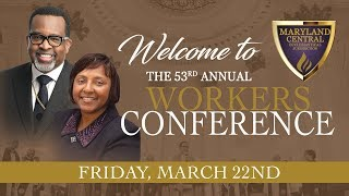 Maryland Central Ecclesiastical Jurisdiction's 53rd Annual Workers Conference
