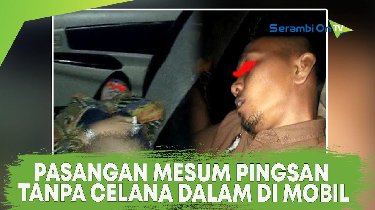 Download Pasangan Selingkuh Pingsan Tanpa Celana Dalam di Mobil
