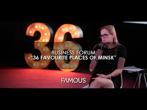 Business forum 36 FAVOURITE PLACES OF MINSK