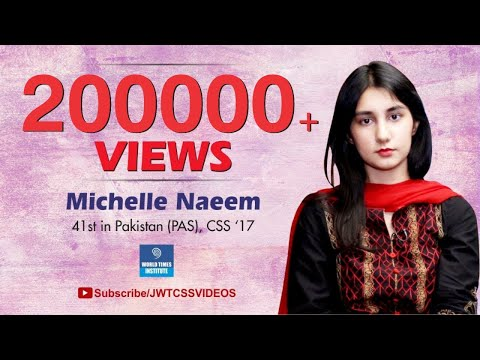 World Times Interview Series |Michelle Naeem ( 41st Position,PAS, CSS 2017)| SE 4,Ep 4