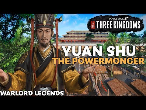 YUAN SHU: The Powermonger | Total War: Three Kingdoms - Warlord Legends