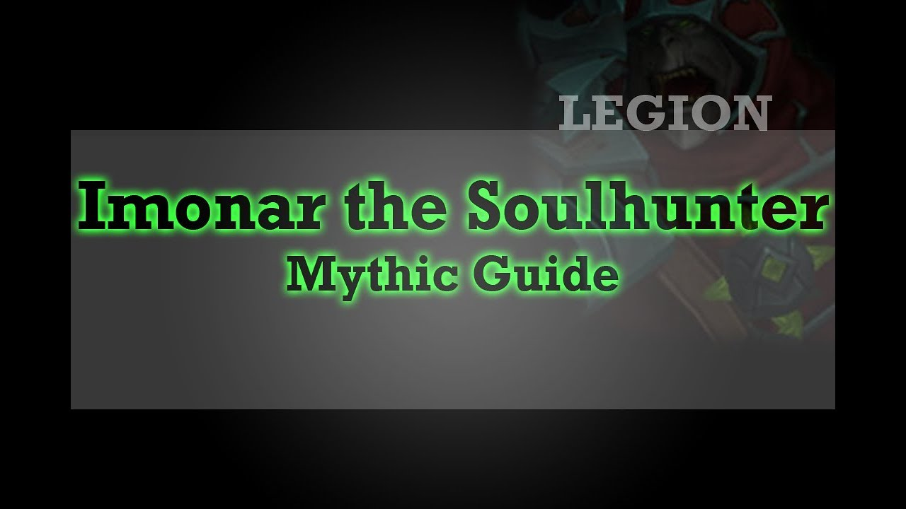wow legion guide to mythic