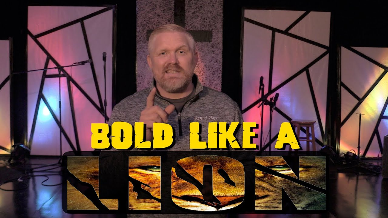 Bold Like A Lion - Blitz Message | ROH YOUTH