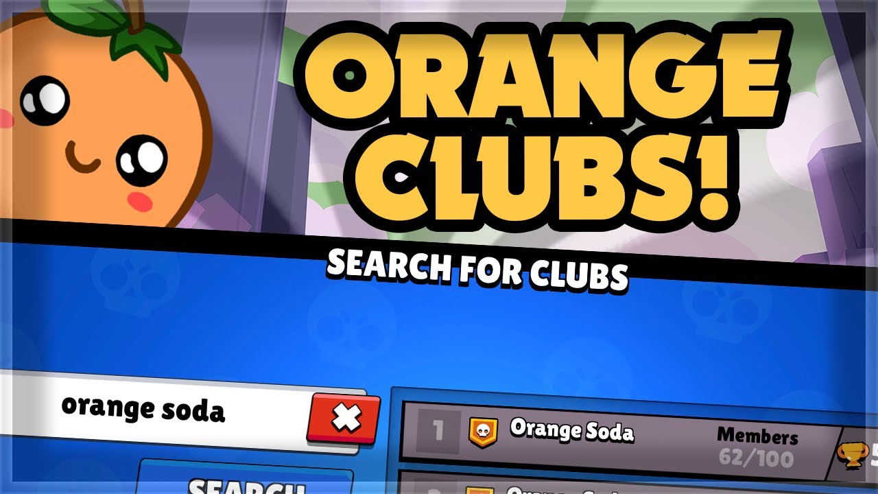 Come Join my Brawl Stars Clubs & Discord Server! 🍊