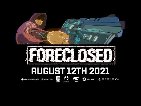 FORECLOSED Release Date Reveal Trailer