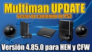 Multiman 4.85 UPDATE - PS3 HEN y CFW - Tutorial