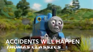 Thomas Accidents Will Happen Remake