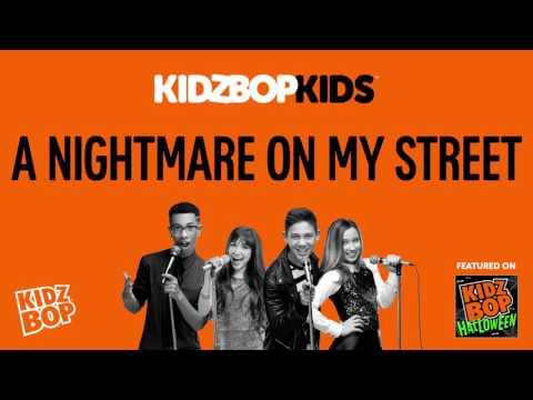 KIDZ BOP Kids - A Nightmare On My Street (KIDZ BOP Halloween)