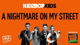 KIDZ BOP Kids - A Nightmare On My Street (KIDZ BOP Halloween)